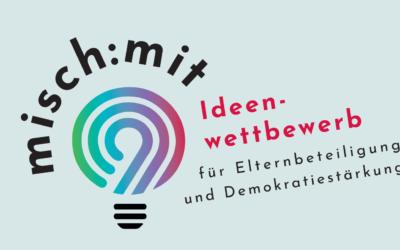 misch:mit Ideenwettbewerb